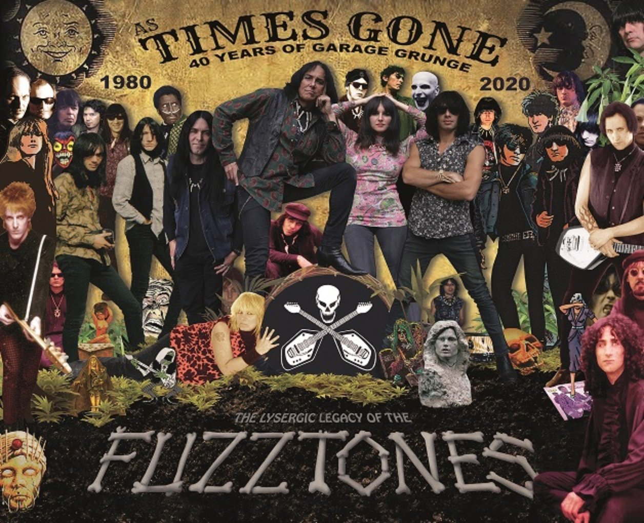 As Times Gone - The Lysergic Legacy of the Fuzztones